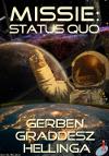 Missie: Status Quo