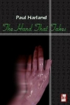 Paul Harland - The Hand That Takes