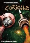 Coriolis 2: Een osbork in de ruimte