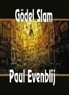 Paul Evenblij - Gödel Slam